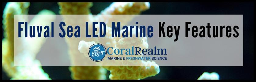 Fluval Sea LED Key Features